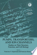 Pumps  Transporters  and Ion Channels