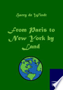 From Paris to New York by Land