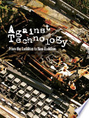 Against Technology