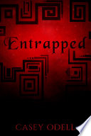 Entrapped  Cursed Magic Series  Book 3