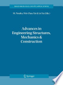 Advances in Engineering Structures  Mechanics   Construction