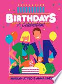 Birthdays  A Celebration