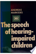 The Speech of Hearing impaired Children