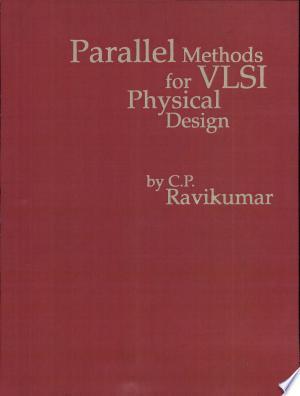 Parallel Methods for VLSI Layout Design - ISBN:9780893918286