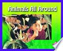 Animals All Around