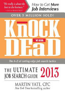 Knock  Em Dead 2013  The Ultimate Job Search Guide