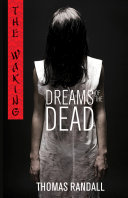The Waking: Dreams of the Dead She Has No Idea She S About To