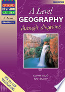 AS and A Level Geography Through Diagrams