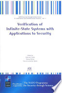 Verification of Infinite-State Systems with Applications to Security