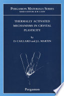 Thermally Activated Mechanisms In Crystal Plasticity book