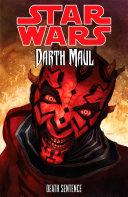 Star Wars  Darth Maul Death Sentence
