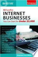 55 Surefire Internet Businesses You Can Start For Under 5000