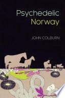 Psychedelic Norway