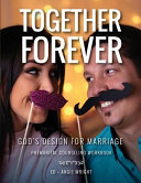 Together Forever God S Design For Marriage