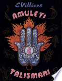 Amuleti  talismani ed altre cose misteriose