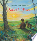 Poetry for Kids  Robert Frost