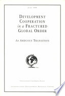 Development Cooperation in a Fractured Global Order