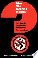 Must We Defend Nazis