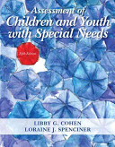Assessment of Children and Youth With Special Needs: With Pearson Etext Access Card