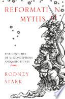 Reformation Myths