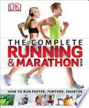 Complete Running and Marathon Book