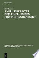 J.M.R. Lenz unter dem Einfluss des frühkritischen Kant
