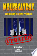 Mousecatraz: The Disney College Program