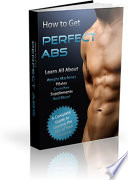 ow to Get Perfect Abs