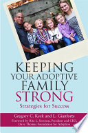 Keeping Your Adoptive Family Strong