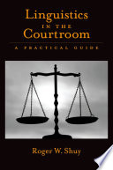 Linguistics in the Courtroom
