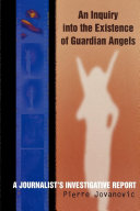 An Inquiry into the Existence of Guardian Angels Book