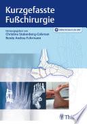 Kurzgefasste Fußchirurgie