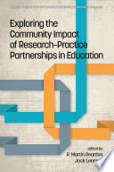 Exploring the Community Impact of ResearchPractice Partnerships in Education