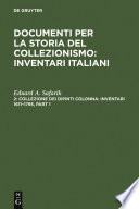 Collezione dei dipinti Colonna  Inventari 1611   1795   The Colonna Collection of Paintings  Inventories 1611   1795