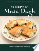 The Recipes of Musa Dagh     an Armenian cookbook in a dialect of its own