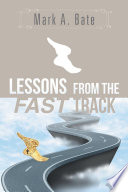 Lessons From the Fast Track