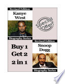 Celebrity Biographies   The Amazing Life Of Kanye West and Snoop Dogg   Famous Stars