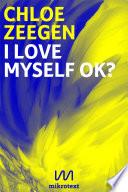 I love myself ok