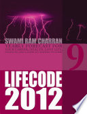 Life Code 9 Yearly Forecast for 2012