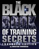 The Black Book of Training Secrets