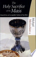 The Holy Sacrifice Of The Mass book
