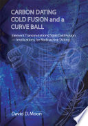 Carbon Dating, Cold Fusion, and a Curve Ball Fossils Rocks And Minerals From