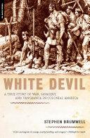 Ebook White Devil Epub Stephen Brumwell Apps Read Mobile