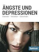 ngste und Depressionen