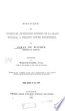 Recueil des croniques et anchiennes istories de la Grant Bretaigne  a present nomme Engleterre  From Albina to A D 688