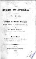 Das Zeitalter der Revolution: Bd. Vom Frieden zu Presburg bis zum zweiten Pariser Frieden. Nebst Register über Band 1-4