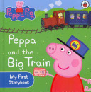 Peppa And The Big Train : going on a magnificent train ride. jump...