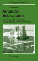 Antarctic Ecosystems As A Symbol Of The Last Great Wilderness