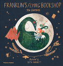 Franklin's Flying Bookshop by Jen Campbell