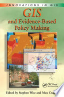GIS and Evidence Based Policy Making